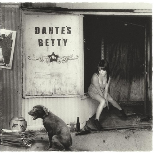 CD Dante's Betty. 2008